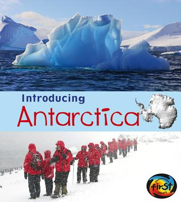 Introducing Antarctica By Ganeri, Anita